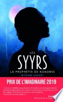 couverture Les Syyrs - La prophétie de Nokomis