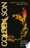 couverture Red Rising - Livre 2 - Golden Son
