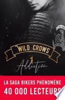 couverture Wild Crows - 1. Addiction