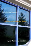 Kill Green Chronicles