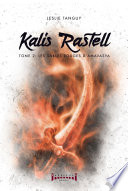 couverture Kalis Rastell - Tome 2
