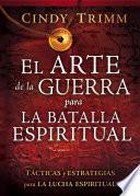 El Arte de la guerra para la batalla espiritual