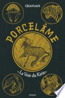 couverture Porcelâme T1 - La voie du Kirin