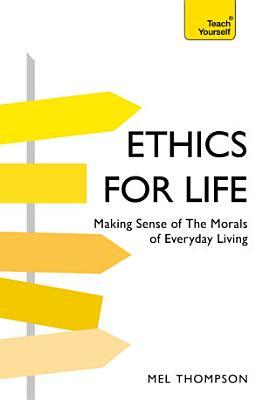 Understand Ethics  Teach Yourself PDF