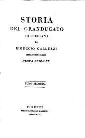 Storia del granducato di Toscana: Volume 2