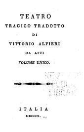 Opere Di Vittorio Alfieri Da Asti ...