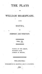 The Plays of William Shakespeare: With the Corrections and Illustrations of Various Commentators, Volume 6