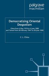 Democratizing Oriental Despotism