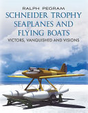 The Schneider Trophy Seaplanes And Flying Boats Book PDF