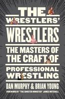 The Wrestlers    Wrestlers PDF