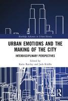 Urban Emotions and the Making of the City PDF