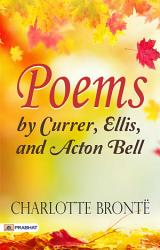 Poems by Currer  Ellis  and Acton Bell   PDF