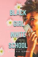 Black Girl  White School