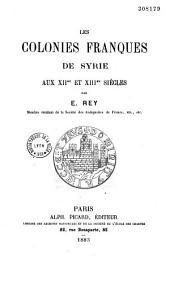 Les colonies franques de Syrie aux XIIme et XIIIme siècles