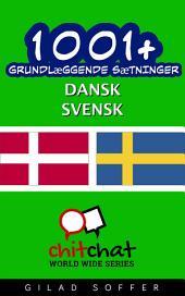 1001+ grundlæggende sætninger dansk - Svensk