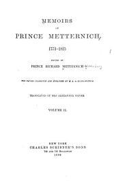Memoirs of Prince Metternich. 1773-[1835]: Volume 2