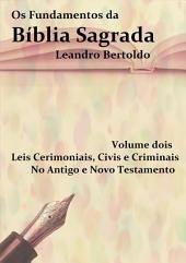 Os Fundamentos Da Bíblia Sagrada Volume Ii