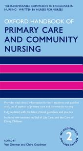 Oxford Handbook of Primary Care and Community Nursing: Edition 2