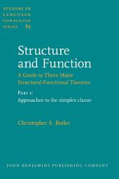 Structure and Function – A Guide to Three Major Structural-Functional Theories: Part 1: Approaches to the simplex clause
