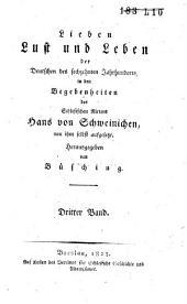 Lieben, lust und leben der Deutschen des sechzehnten jahrhunderts, in den begebenheiten des schlesischen ritters Hans von Schweinichen, von ihm selbst aufgesetzt: Band 3