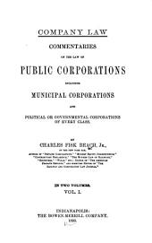 Commentaries on the Law of Public Corporations: Including Municipal Corporations and Political Or Governmental Corporations of Every Class