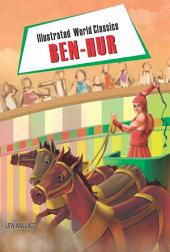 Ben-Hur: Illustrated World Classics