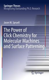 The Power of Click Chemistry for Molecular Machines and Surface Patterning: Power of Click Chemistry for Molecular Machines and Surface Patterning