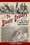 The Bloody Century