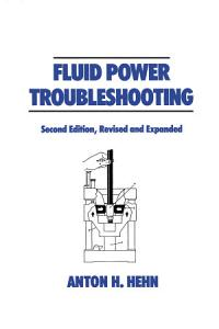 Fluid Power Troubleshooting  Second Edition