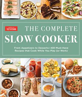 The Complete Slow Cooker Book