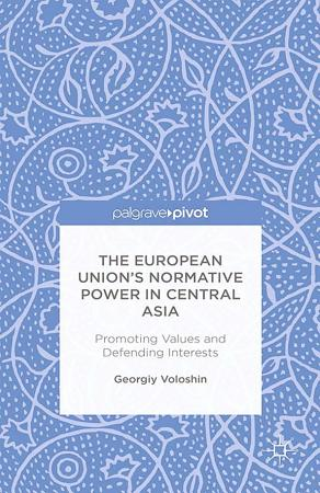 The European Union   s Normative Power in Central Asia PDF