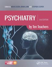 Psychiatry by Ten Teachers, Second Edition: Edition 2