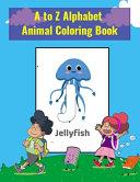 A to Z Alphabet Animal Coloring Book PDF