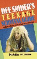 Dee Snider s Teenage Survival Guide