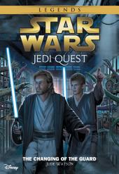 Star Wars: Jedi Quest: The Changing of the Guard