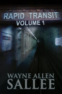 Rapid Transit: Volume 1
