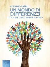 Un mondo di differenze: Il localismo tra comunità e società