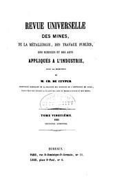 Revue Universelle des Mines, de la Métallurgie, des Travaux Publics, des Sciences et des Arts Appliqués à l'Industrie: Volume20