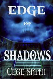 Edge of Shadows (Shadows #1)