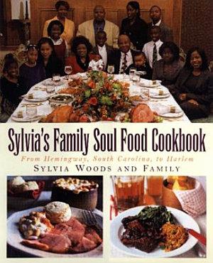 Sylvia s Family Soul Food Cookbook