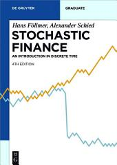 Stochastic Finance: An Introduction in Discrete Time, Edition 4