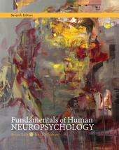 Fundamentals of Human Neuropsychology: Edition 7