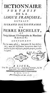 Dictionnaire portatif de la langue française: extrait du grand dictionnaire de Pierre Richelet