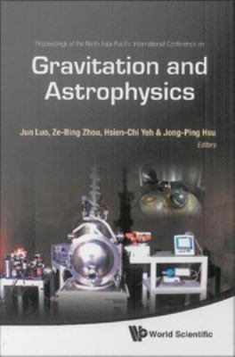 Proceedings of the Ninth Asia Pacific International Conference on Gravitation and Astrophysics PDF