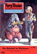 Perry Rhodan 292  Der Bahnhof im Weltraum PDF
