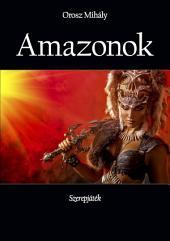 Amazonok: Szerepjáték