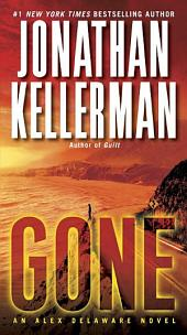 Gone: An Alex Delaware Novel