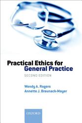 Practical Ethics For General Practice Book PDF