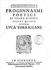 Proginnasmi poetici di Vdeno Nisiely da Vernio, Accademico Apatista. Volume primo \-quinto!: Volume 4