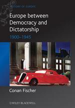 Europe between Democracy and Dictatorship